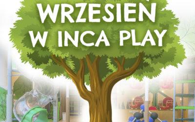 Wrzesień w Inca Play